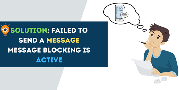 Message Blocking Is Active Error & how to fix it